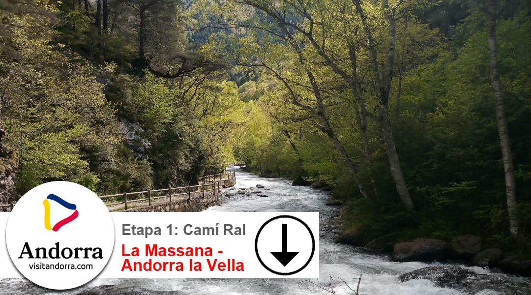 Imagen Camí Ral.  Etapa 1. La Massana  a Andorra la Vella