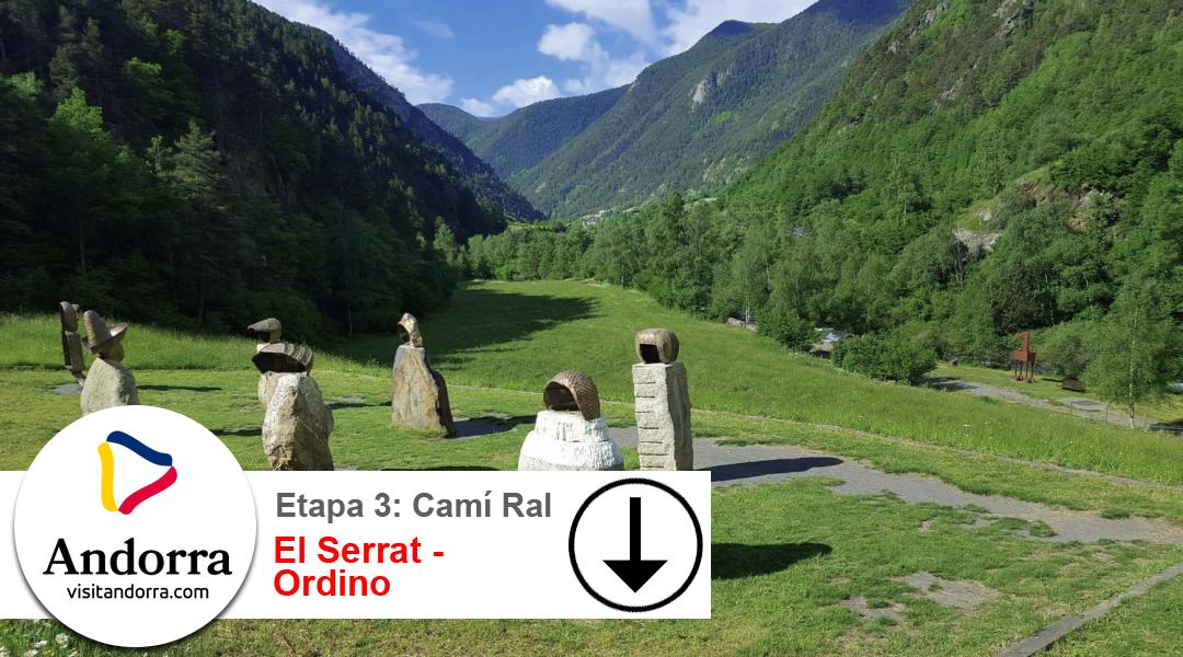 Imagen Camí Ral. Etapa 3. El Serrat a Ordino