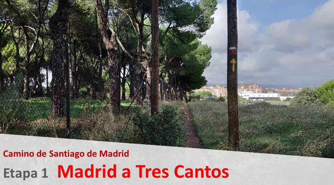 Imagen Camino de Madrid.  Etapa 1.  Madrid a Tres Cantos